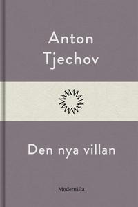Den nya villan (e-bok) av Anton Tjechov