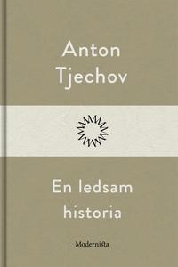 En ledsam historia (e-bok) av Anton Tjechov