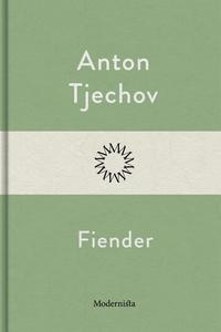Fiender (e-bok) av Anton Tjechov
