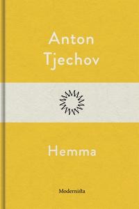 Hemma (e-bok) av Anton Tjechov
