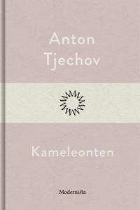 Kameleonten (e-bok) av Anton Tjechov