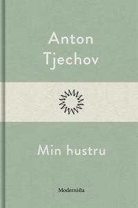 Min hustru (e-bok) av Anton Tjechov