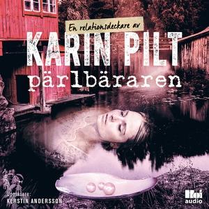 Pärlbäraren (ljudbok) av Karin Pilt