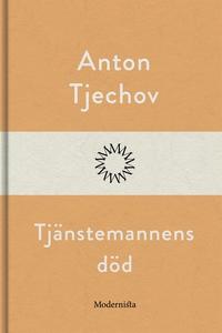 Tjänstemannens död (e-bok) av Anton Tjechov