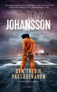 Den tredje passageraren (e-bok) av Tony Johanss