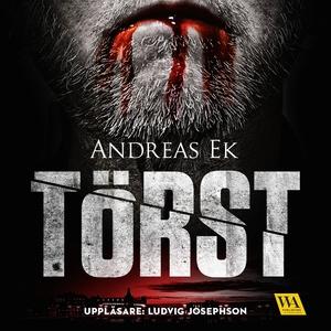 Törst (ljudbok) av Andreas Ek