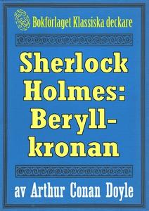 Sherlock Holmes: Äventyret med beryllkronan  –