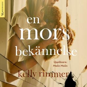 En mors bekännelse (ljudbok) av Kelly Rimmer