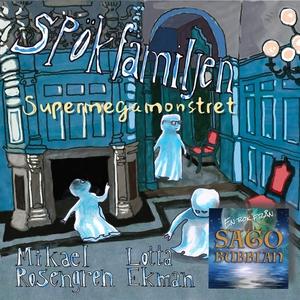 Spökfamiljen : Supermegamonstret (ljudbok) av M