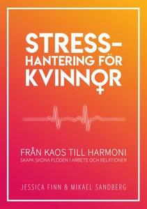Stresshantering för kvinnor : från kaos till ha