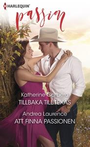Tillbaka till Texas/Att finna passionen (e-bok)