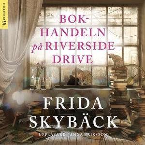 Bokhandeln på Riverside Drive (ljudbok) av Frid