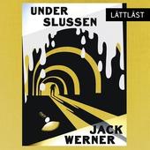 Under Slussen / Lättläst