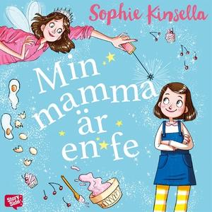 Min mamma är en fe (ljudbok) av Sophie Kinsella