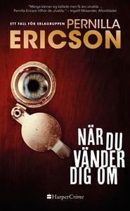 När du vänder dig om (e-bok) av Pernilla Ericso