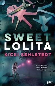Sweet Lolita (e-bok) av Kicki Sehlstedt