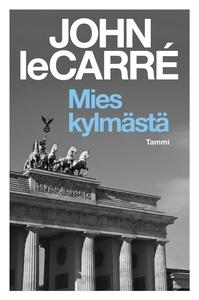 Mies kylmästä (e-bok) av John le Carré