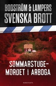 Svenska brott - Sommarstugemordet i Arboga (e-b