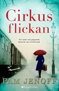 Cirkusflickan (e-bok) av Pam Jenoff