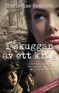 I skuggan av ett krig (e-bok) av Christine Henr