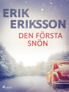 Den första snön (e-bok) av Erik Eriksson