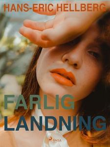 Farlig landning (e-bok) av Hans-Eric Hellberg