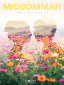 Midsommar (e-bok) av Erik Eriksson