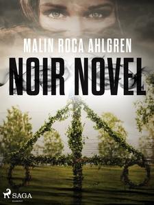 Noir Novel (e-bok) av Malin Roca Ahlgren