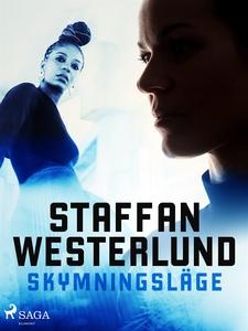 Skymningsläge (e-bok) av Staffan Westerlund