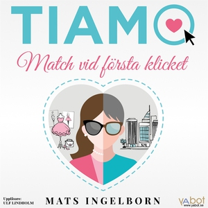 Tiamo: Match vid första klicket (ljudbok) av Ma