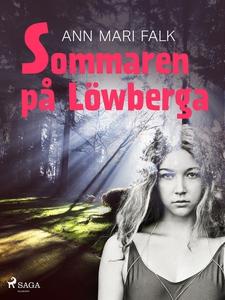Sommaren på Löwberga (e-bok) av Ann Mari Falk