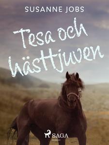 Tesa och hästtjuven (e-bok) av Susanne Jobs