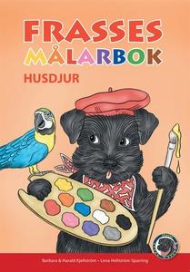 Frasses Målarbok Husdjur (e-bok) av Barbara Kje