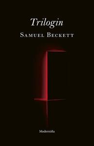 Trilogin (e-bok) av Samuel Beckett
