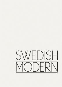 Swedish Modern : En historia om modernismens yt