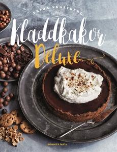 Kladdkakor deluxe (e-bok) av Frida Skattberg