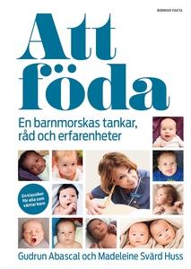 Att föda (e-bok) av Gudrun Abascal, Madeleine S