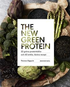 The new green protein  : 20 gröna proteinkällor