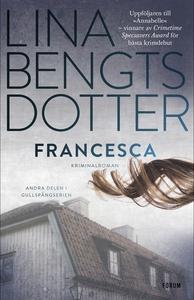 Francesca (e-bok) av Lina Bengtsdotter