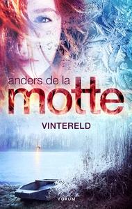 Vintereld (e-bok) av Anders De la Motte