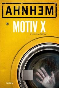 Motiv X (e-bok) av Stefan Ahnhem