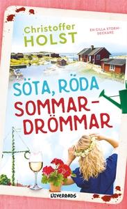 Söta, röda sommardrömmar (e-bok) av Christoffer