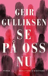 Se på oss nu (e-bok) av Geir Gulliksen