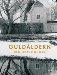 Guldåldern (e-bok) av Carl-Johan Malmberg