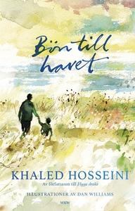 Bön till havet (e-bok) av Khaled Hosseini