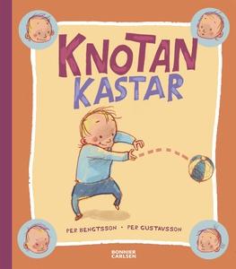 Knotan kastar (e-bok) av Per Bengtsson