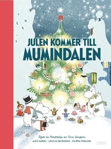 Julen kommer till Mumindalen (e-bok) av Tove Ja