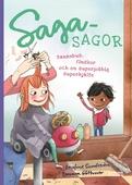 Sagasagor. Bananbus, finskor och en superjobbig superhjälte