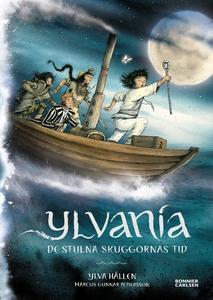 Ylvania. De stulna skuggornas tid (e-bok) av Yl