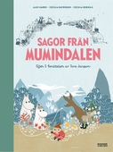 Sagor från Mumindalen : Vägen till Mumindalen, Mumintrollen och den magiska hatten, Mumintrollen på hattifnattarnas ö